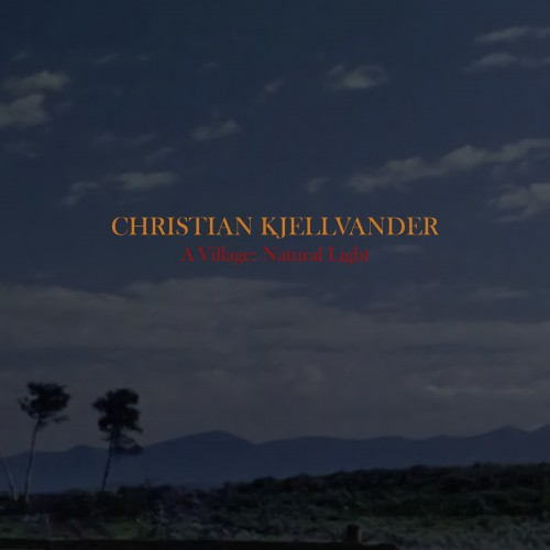 Christian Kjellvander – A Village: Natural Light