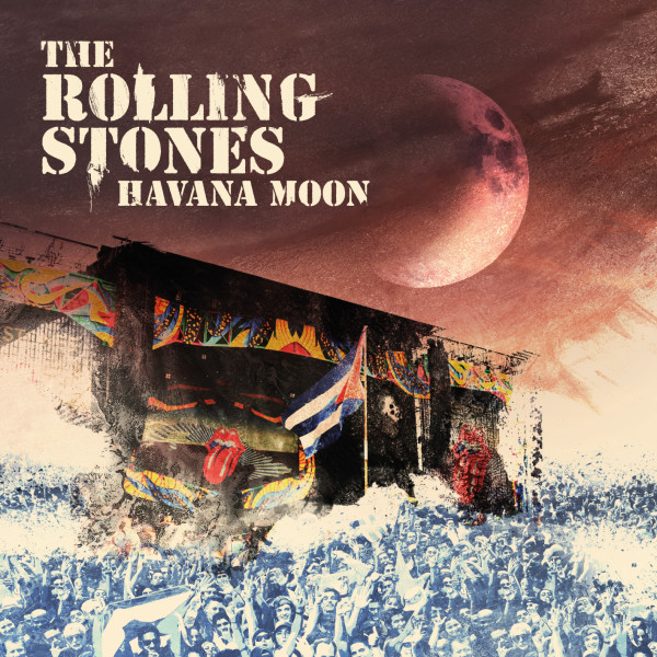The Rolling Stones – Havana Moon (Live in Cuba)
