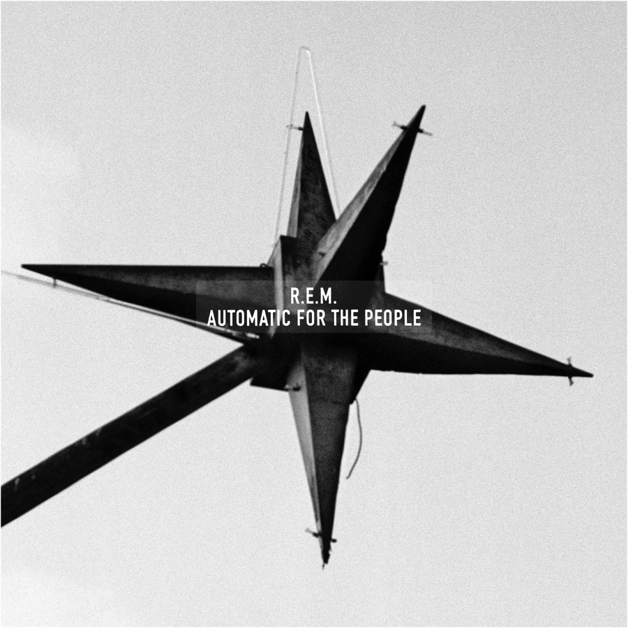 R.E.M. – Automatic For The People (25th Anniversary Edition)