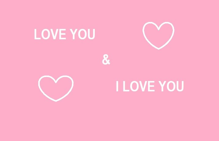 Difference between Love You and I Love You