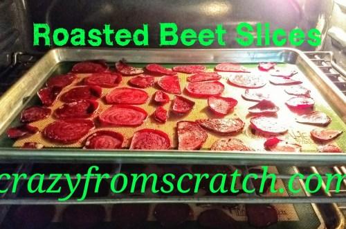 Roasted Beet Slices