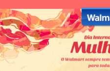 Walmart.com celebra Dia da Mulher