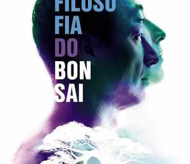 A Filosofia do Bonsai: uma história de superação.