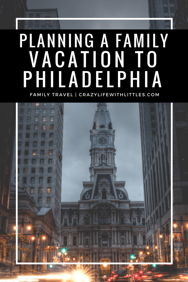 Philadelphia Travel guide, best places to stay in Philadelphia, family vacation in Philadelphia, where to eat in philadelphia
