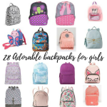 28 ADORABLE GIRLS BACKPACKS FOR BACK TO SCHOOL