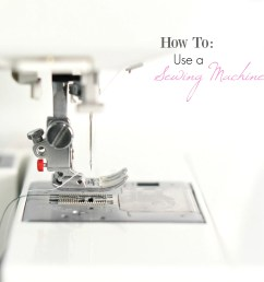 how to use a sewing machine [ 2145 x 2140 Pixel ]