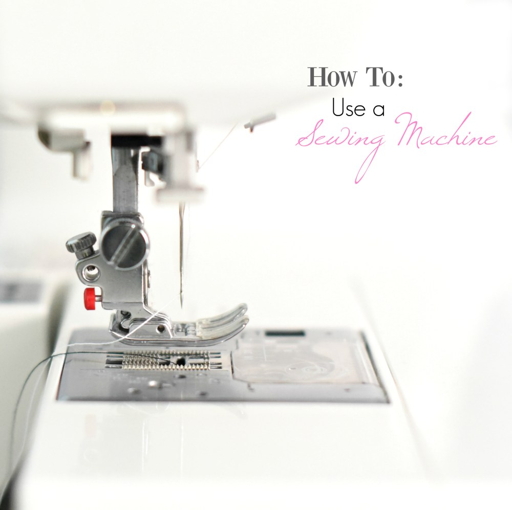 medium resolution of how to use a sewing machine