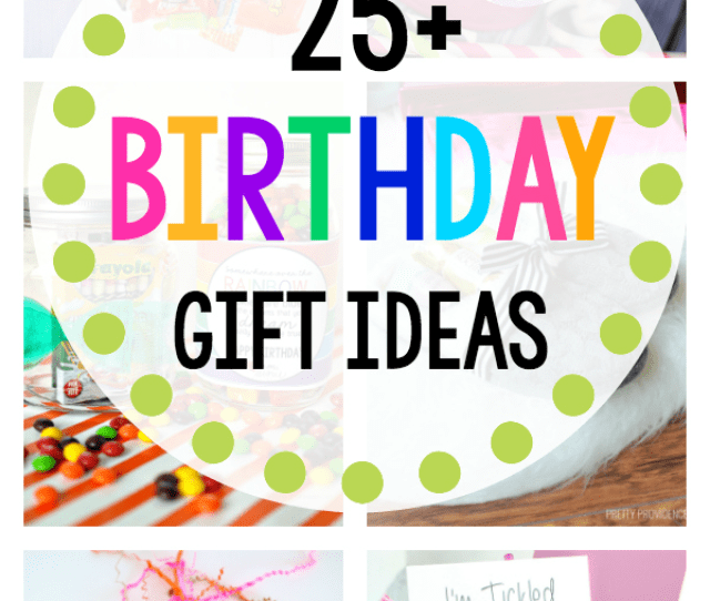 Fun Birthday Gifts For Friends These Great Birthday Gift Ideas Are Perfect For Your