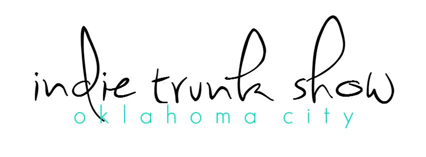 Indie Trunk Show Oklahoma City