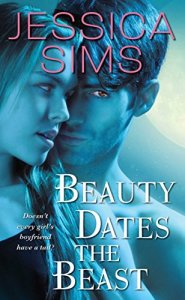 English Book: Beauty dates the beast by Jessica Sims