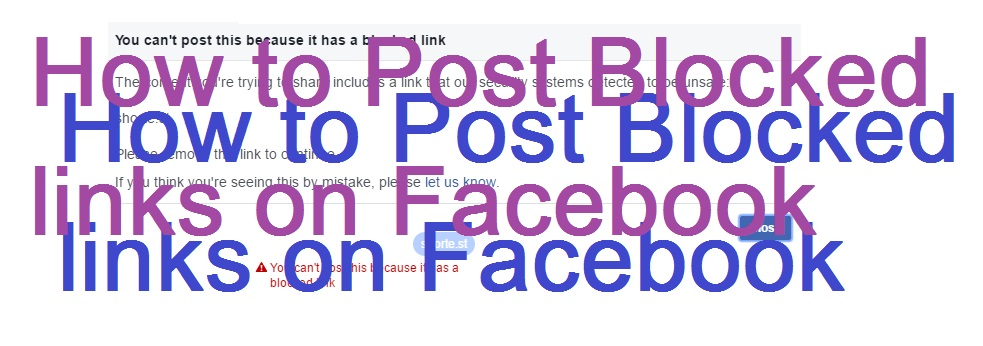 How to Post Blocked links on Facebook - 100% Working - How to Send-Share Blocked URL on Facebook - Easy Method