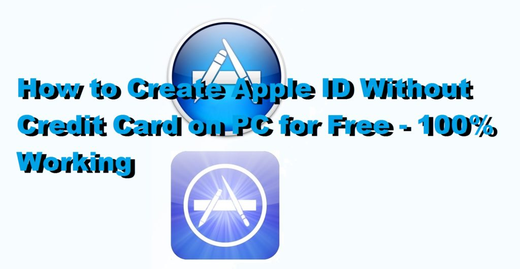 How to Create Apple ID Without Credit Card on PC for Free - 100% Working