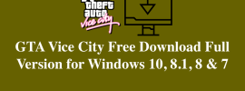 [Updated 2018] GTA Vice City Free Download Full Version for Windows 10, 8.1, 8 & 7