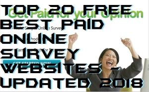 Top 20 Free Best Paid Online Survey Websites – Updated 2018