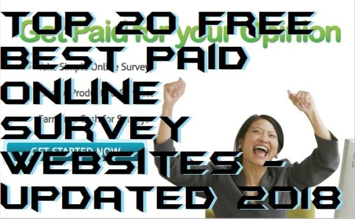Top 20 Free Best Paid Online Survey Websites - Updated 2018