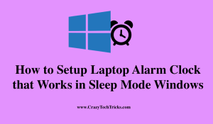 How to Setup Laptop Alarm Clock that Works in Sleep Mode Windows 10, 8.1 ,8 and 7