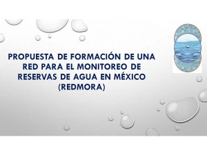 Red para el Monitoreo de Reservas de Agua en México