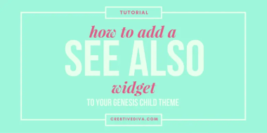 """Add a """"See Also"""" Widget Section to Your Blog Posts in Genesis"""