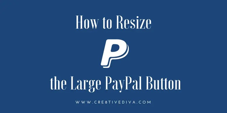 How to Resize the Large PayPal Button in WordPress