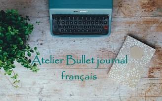 Atelier - bullet journal français
