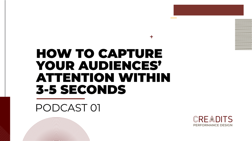 how to capture audience attention in 3-5s