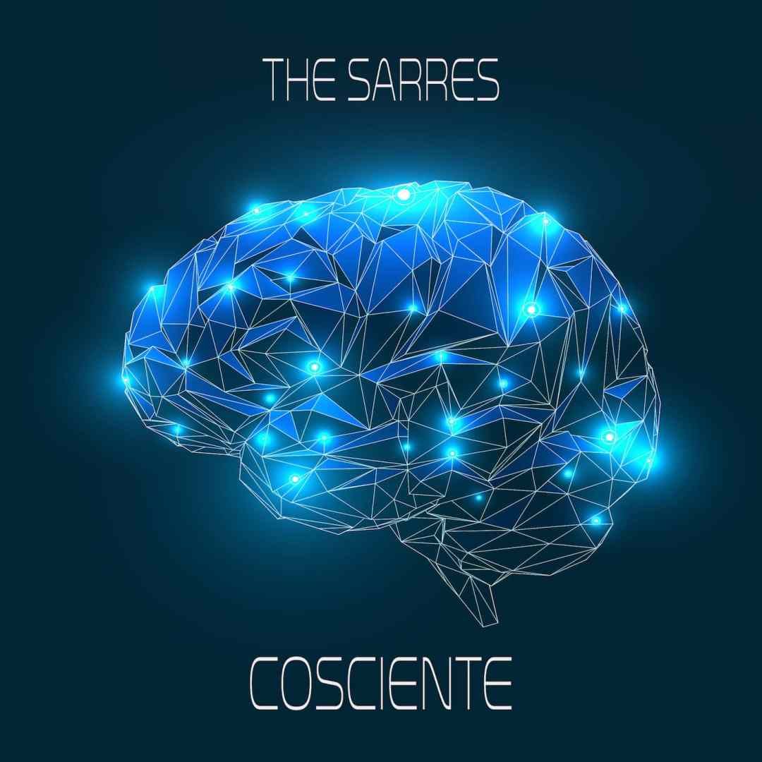 "The Sarres – ""Cosciente"""