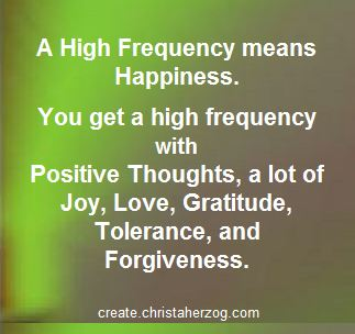 high frequency is happiness