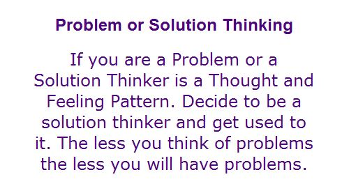 problem or solution thinking