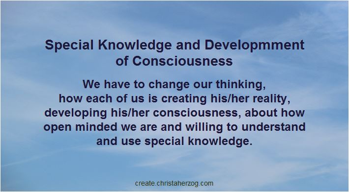 Special Knowledge, Developmment of Consciousness and Change of Thinking