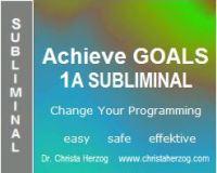 achieve goals 1a subliminal