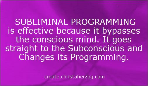 Subliminal Programming is effective
