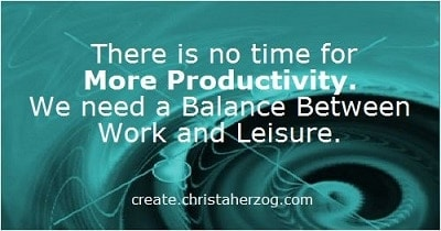 No Time for More Productivity