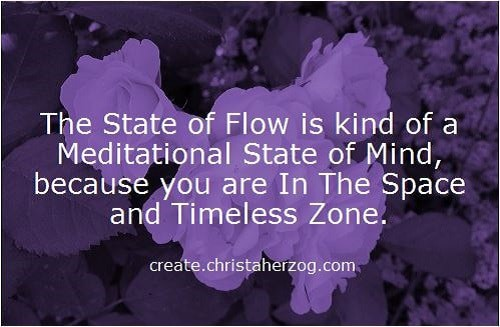 The State of Flow is a Meditational State of Mind