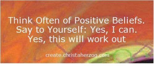Think of Positive Beliefs