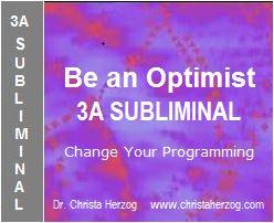 Be an Optimist 3A Subliminal