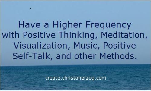 Higher Frequency with Positive Thinking
