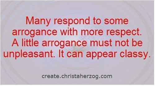 Arrogance and Respect