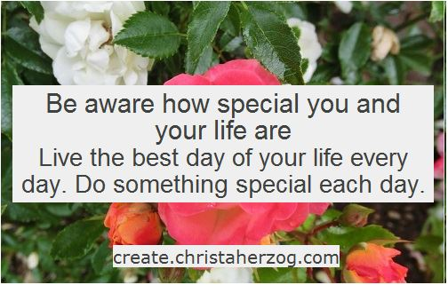 Be aware how special you are
