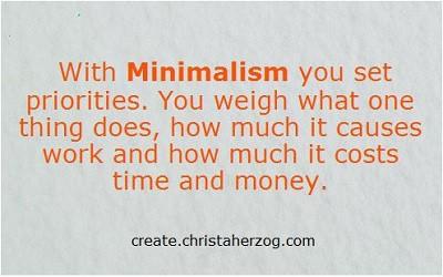 Minimalism is setting priorities