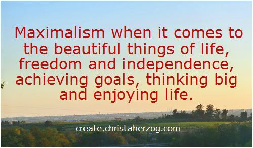 Maximalism In All BeautifulThings of Life