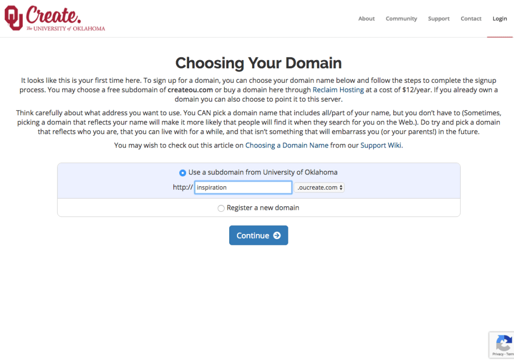 After creating an account, you will be prompted to choose your domain. The default option sets up a free .oucreate.com domain.