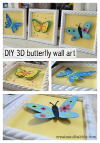 How to Make 3D Butterfly Wall Art - Create and Babble