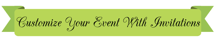 Customize Your Event With Invitations