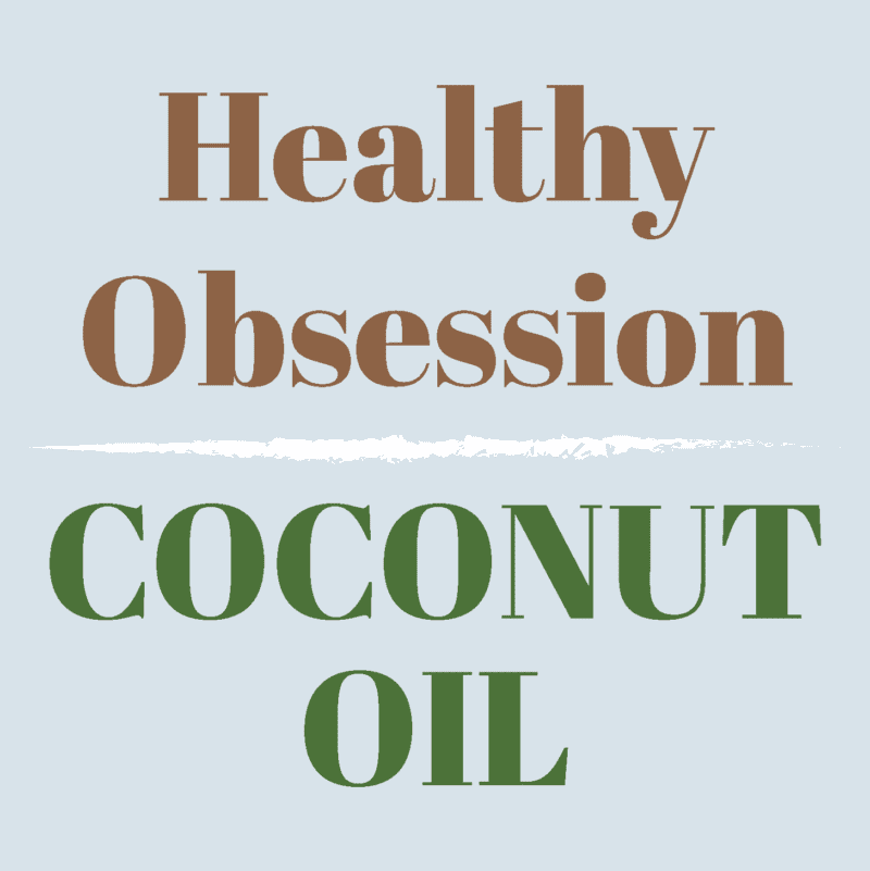 Healthy Obsession | Use More Coconut Oil In Your Daily Life