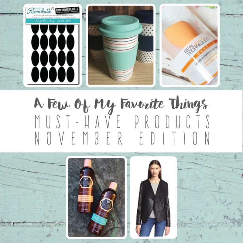 A Few Of My Favorite Things | Must-Have Products | November Edition