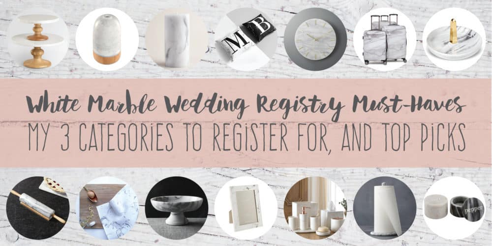 White Marble Wedding Registry Must-Haves | Create&Capture