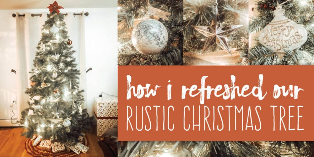 "<span class=""dojodigital_toggle_title"">How I Refreshed Our Rustic Christmas Tree</span>"