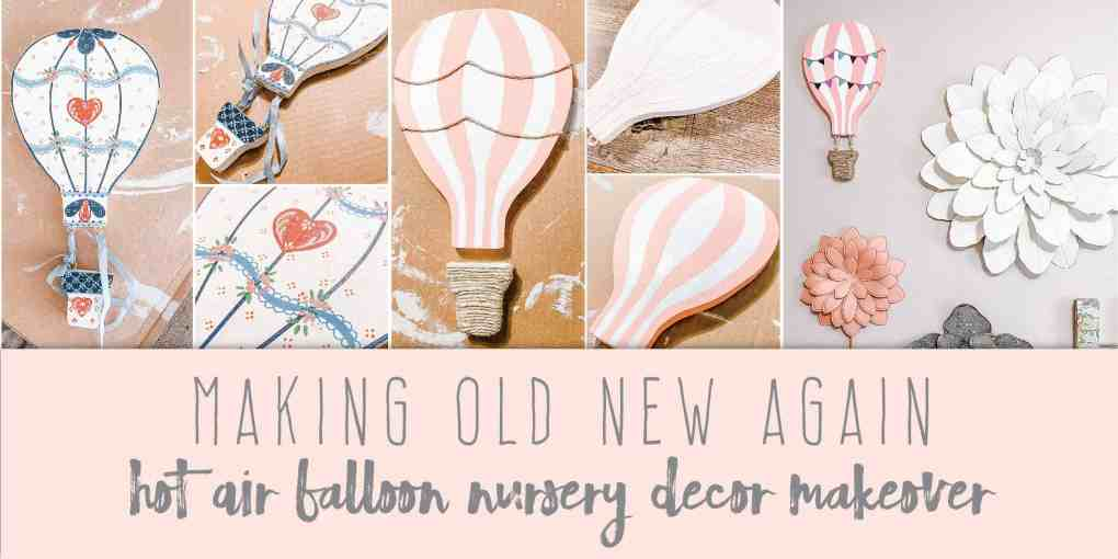 Making Old New Again Hot Air Balloon Nursery Decor Makeover Create&Capture