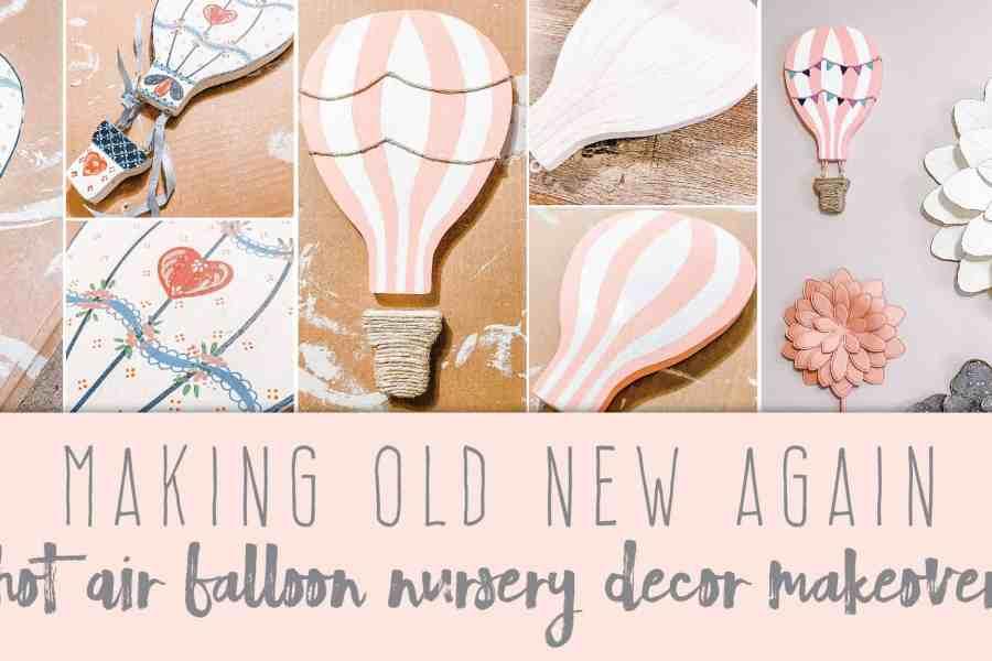 Making Old New Again Hot Air Balloon Nursery Decor Makeover Create&Capture