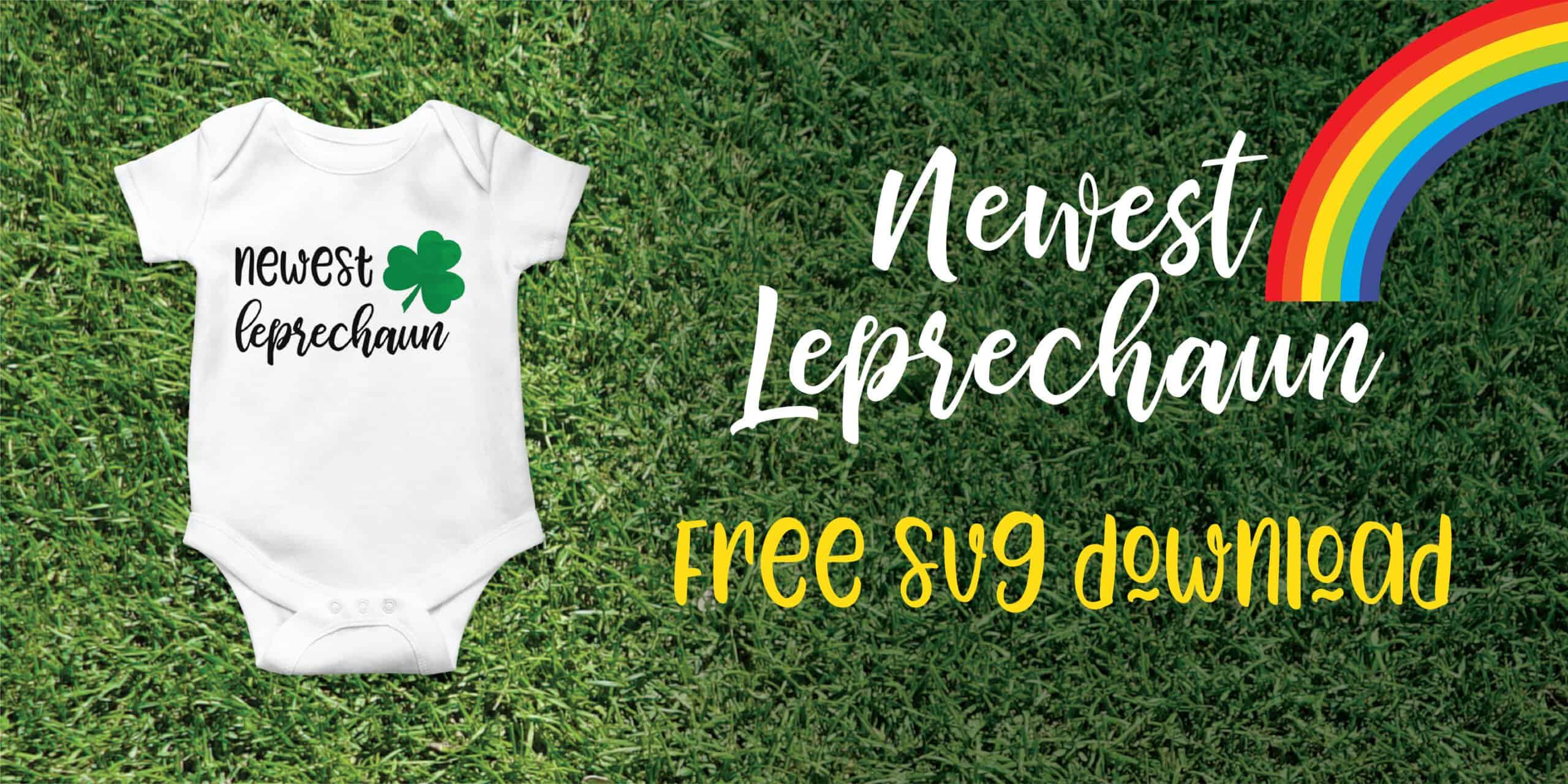 Newest Leprechaun Onesie SVG File | Free SVG Download | Create&Capture